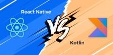 مقایسه بین react Native و Kotlin